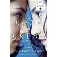 Bone and Bread by Nawaz, Saleema, 9781770890091