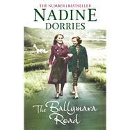 The Ballymara Road by Dorries, Nadine, 9781781850091