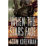 When The Stars Fade by Korenman, Adam L., 9781942600091
