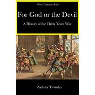 For God or the Devil by Twamley, Zachary, 9781945430091