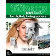 The Adobe Photoshop CS4 Book for Digital Photographers by Kelby, Scott, 9780321580092