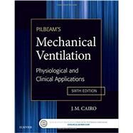 Pilbeam's Mechanical Ventilation by Cairo, J. M., Ph.D., 9780323320092