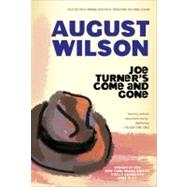 Joe Turner's Come and Gone by Wilson, August (Author), 9780452260092
