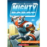 Ricky Ricotta's Mighty Robot (Book 1) by Pilkey, Dav; Santat, Dan, 9780545630092