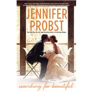 Searching for Beautiful by Probst, Jennifer, 9781476780092