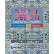 Digital Design Principles and Practices by Wakerly, John F., 9780134460093