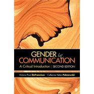 Gender in Communication by Defrancisco, Victoria Pruin; Palczewski, Catherine Helen; McGeough, Danielle Dick, 9781452220093