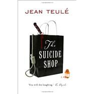The Suicide Shop by Teule, Jean; Dyson, Sue, 9781906040093