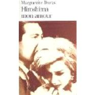 Hiroshima Mon Amour by Duras, Marguerite, 9782070360093