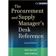 The Procurement and Supply Manager's Desk Reference, + Website by Sollish, Fred; Semanik, John, 9781118130094