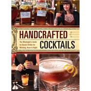 Handcrafted Cocktails by Wellman, Molly, 9781440330094