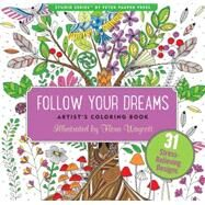 Follow Your Dreams Artist's Coloring Books by Waycott, Flora, 9781441320094