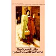 The Scarlet Letter by HAWTHORNE, NATHANIEL, 9780553210095