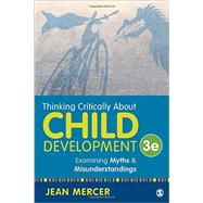 Thinking Critically About Child Development by Mercer, Jean, 9781483370095