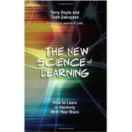 The New Science of Learning by Doyle, Terry; Zakrajsek, Todd; Loeb, Jeannie H., 9781620360095