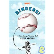 Dingers! by Keating, Peter, 9781933060095