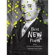Best New Poets 2015 by Smith, Tracy K., 9780692420096