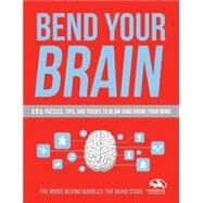 Bend Your Brain by MARBLES: THE BRAIN STORE, 9780804140096