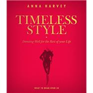 Timeless Style by Harvey, Anna, 9780957150096