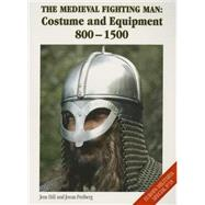 The Medieval Fighting Man by Hill, Jens; Freiberg, Jonas, 9781785000096
