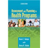 Assessment and Planning in Health Programs by Hodges, Bonni C., Ph.D., 9780763790097