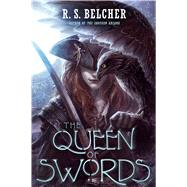 The Queen of Swords by Belcher, R. S., 9780765390097