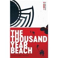 The Thousand Year Beach by Hirotaka, Tobi; Treyvaud, Matt, 9781974700097