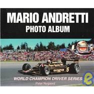 Mario Andretti Photo Album by Nygaard, Peter, 9781583880098