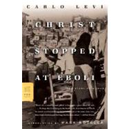 Christ Stopped at Eboli : The Story of a Year by Levi; Frenaye; Rotella, 9780374530099