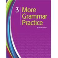 More Grammar Practice 3 by Heinle, 9781111220099