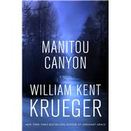 Manitou Canyon by Krueger, William Kent, 9781432840099
