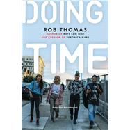 Doing Time by Thomas, Rob, 9781534430099