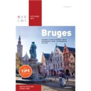 Bruges City Guide 2015 by Allegaert, Sophie; Beernaert, Brigitte; Darge, Pierre; De Keyzer, Laurens; Dewulf, Dieter, 9789401420099