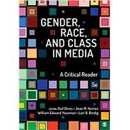 Gender, Race, and Class in Media by Dines, Gail; Humez, Jean M.; Yousman, William E.; Bindig, Lori B., 9781506380100