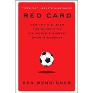 Red Card by Bensinger, Ken, 9781982100100