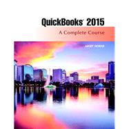 QuickBooks 2015 A Complete Course (Without Software) by Horne, Janet, 9780134130101