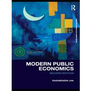 Modern Public Economics second edition by Jha; Raghbendra, 9780415460101