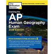 Cracking the AP Human Geography Exam, 2018 Edition by PRINCETON REVIEW, 9781524710101