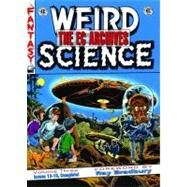 The EC Archives Weird Science 3: Issues 13-18 by Weist, Jerry, 9781603600101