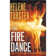 The Fire Dance by TURSTEN, HELENEWIDEBURG, LAURA A., 9781616950101
