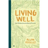 Living Well by Moseley, Allan, 9781683590101