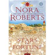 Stars of Fortune by Roberts, Nora, 9780425280102