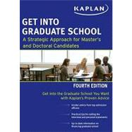 Get Into Graduate School by Kaplan, 9781419550102