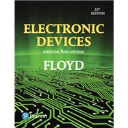 Electronic Devices (Electron Flow Version) by Floyd, Thomas L., 9780134420103