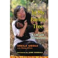 In My Family Tree; A Life with Chimpanzees