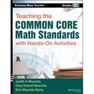 Teaching the Common Core Math Standards With Hands-On Activities: Grades 9-12 by Muschla, Judith A.; Muschla, Gary Robert; Muschla-Berry, Erin, 9781118710104