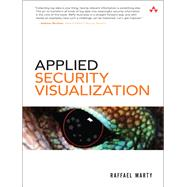 Applied Security Visualization by Marty, Raffael, 9780321510105