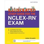 Illustrated Study Guide for the NCLEX-RN Exam by Zerwekh, JoAnn, R.N., 9780323280105