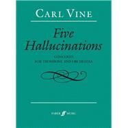Five Hallucinations by Vine, Carl (COP), 9780571540105