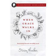 When Grace Walks in by Thacker, Stacey, 9780736970105